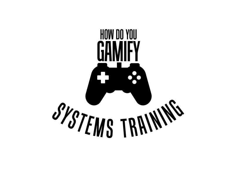How do you gamify systems training