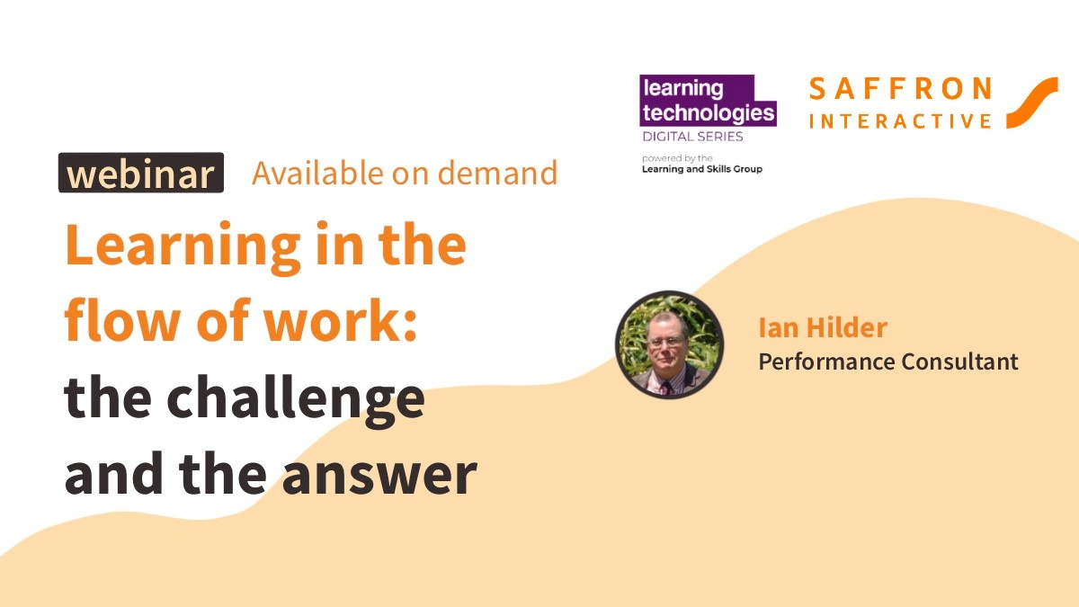 Learning in the flow of work: the challenge and the answer webinar banner